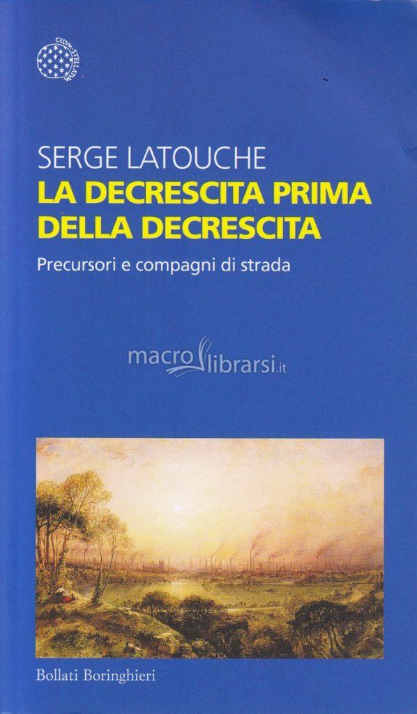 """Copertina del libro di Serge Latouche """"La decrescita prima della decrescita"""""""